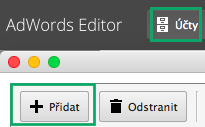 AdWords Editor - přidat účet